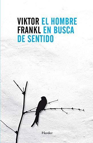 El Hombre En Busca de Sentido By Viktor Frankl