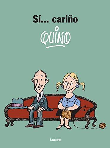 Si... Carino/ Yes, Dear By Quino