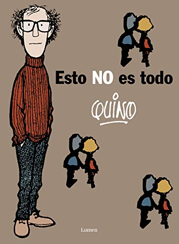 Esto No Es Todo/ This is not all By Quino