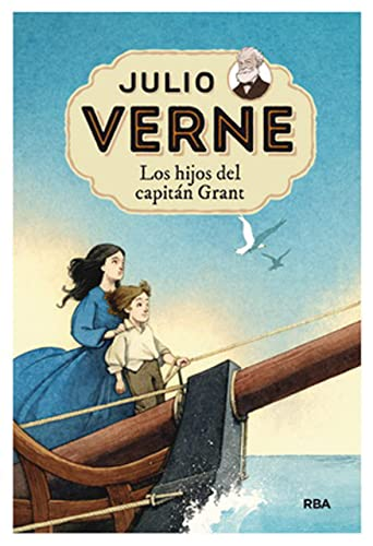 Los hijos del capitán Grant / The Children of Captain Grant By Jules Verne