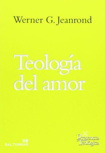 Teología del amor By Werner G. Jeanrond