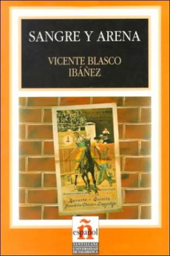 Leer En Espanol - Level 4 By Vicente Blasco Ibanez