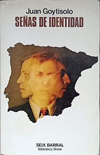 Senas De Identidad by Juan Goytisolo