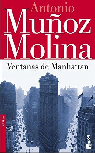 Ventanas de Manhattan By Antonio Munoz Molina