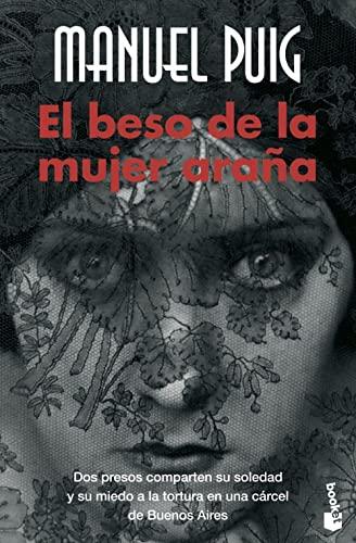 El Beso de la Mujer Arana By Manuel Puig