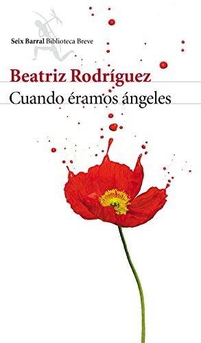 Cuando éramos ángeles By Beatriz Rodrguez Delgado