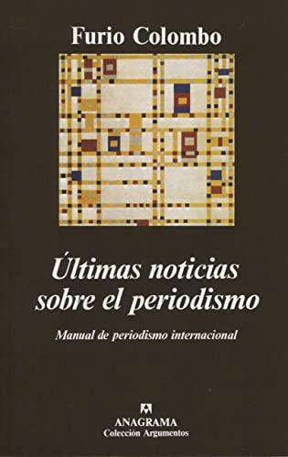 Ultimas Noticias Sobre El Periodismo By Furio Colombo