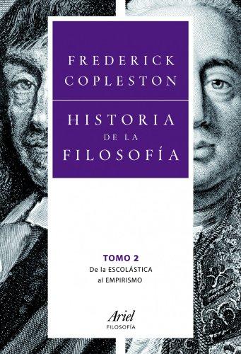 Historia de la filosofía II : de la escolástica al empirismo By Frederick Charles Copleston