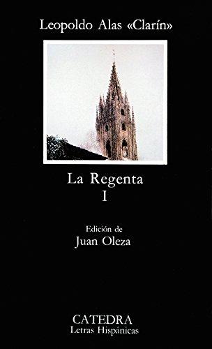 La Regenta 1 By Alas Clarin