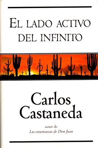 El Lado Activo del Infinito By Carlos Castaneda