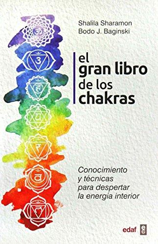 Gran Libro de Los Chakras, El By Shalila Sharamon