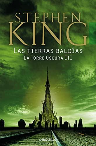Las tierras baldías (La Torre Oscura III) By Stephen King