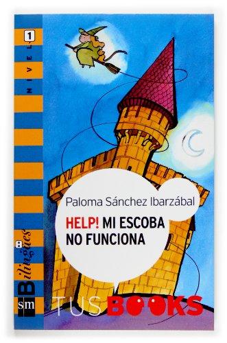 Help! Mi Escoba No Funciona/ Help, My Broom Doesn't Work By Paloma Sanchez