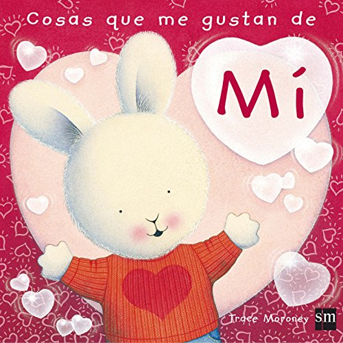 Cosas que me gustan de mi / The Things I Love About Me (Feelings Collection) By Tracey Moroney