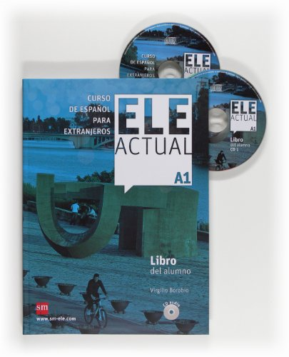Ele Actual: Libro del alumno + CDs A1 - New edition by
