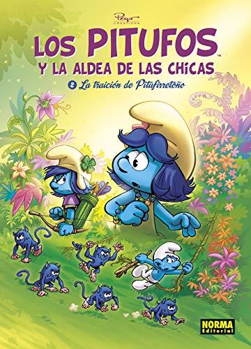 LOS PITUFOS Y LA ALDEA DE LAS CHICAS 2. LA TRAICIO DE PITUFIRRETO�O