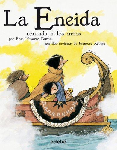 La Eneida contada a los niños By Publio Virgilio Marn