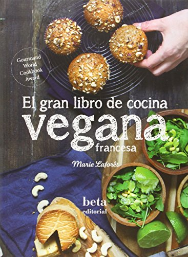 Cocina vegana francesa By Marie Lafort