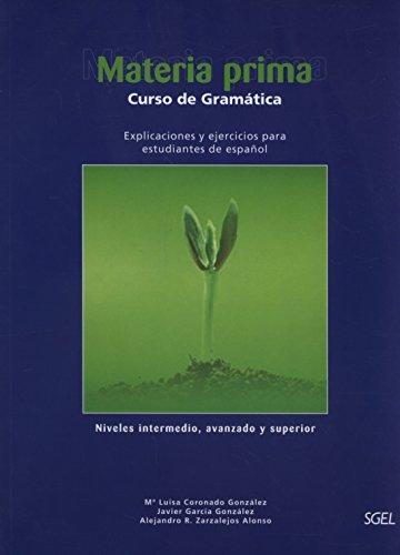 Materia Prima Curso De Gramatica Student Book By Coronado Gonzalez