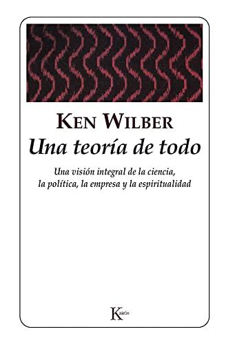 Una Teoria de Todo By Ken Wilber
