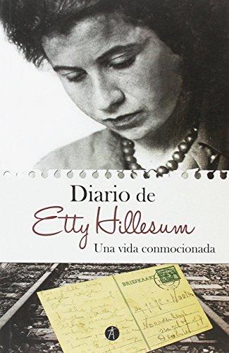 Una vida conmocionada : diario, 1941-1943 By Etty Hillesum