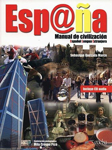 Espana - Manual De Civilizacion By AA. VV.