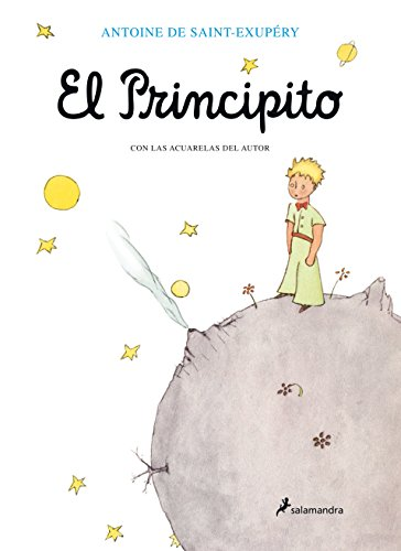El Principito / The Little Prince von Antoine De Saint-exupery