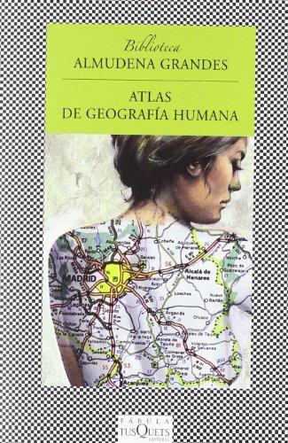 Atlas de Geografia Humana By Almudena Grandes