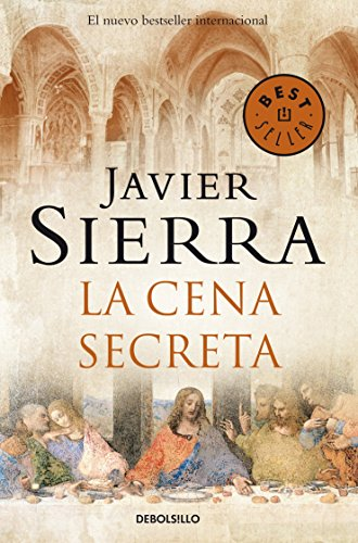 La cena secreta / The Secret Supper By Javier Sierra