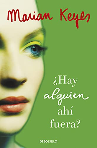 Hay Alquien Ahi Fuera By Marian Keyes
