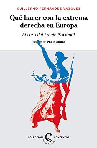 �Qu� hacer con la extrema derecha en Europa?