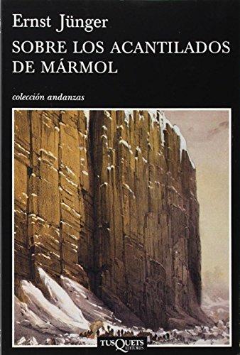 Sobre Los Acantilados de Mrmol By Ernst Jnger
