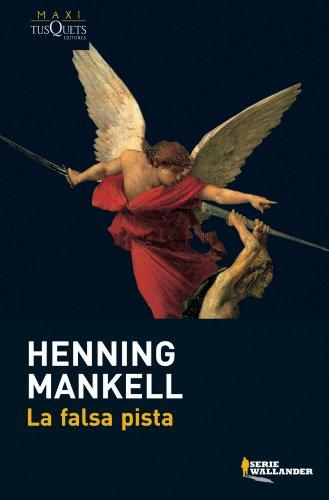 La falsa pista By Henning Mankell