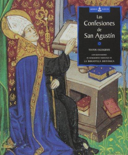 Las Confesiones De San Agustin By Textos Escogidos
