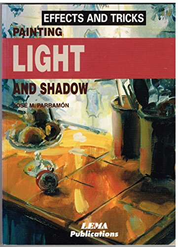 Painting Light & Shadow By J.M. Parramon