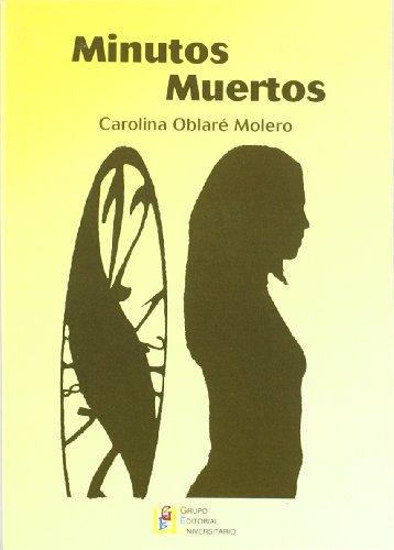Minutos muertos By Carolina Oblar Moreno
