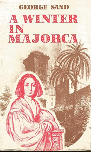 A Winter in Majorca By George Sand