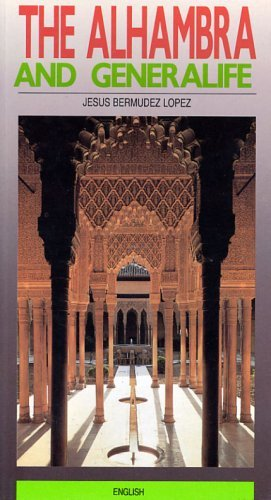 A Guide to the Alhambra and Generalife By Jesus Bermudez Lopez