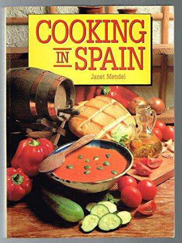 Cooking in Spain By Janet Mendel