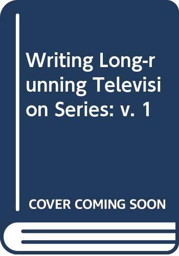 Writing Long-running Television Series By Volume editor Julian Friedmann