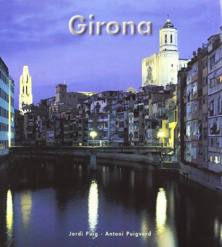 Girona By Antoni Puigverd