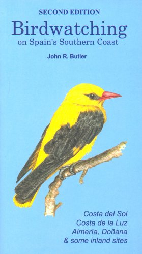 Birdwatching on Spain's Southern Coast By John R. Butler
