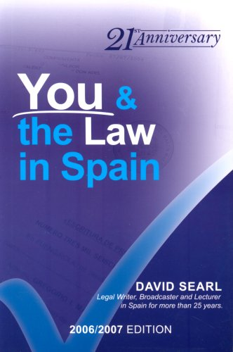 You and the Law in Spain: The Complete and Readable... by Searl, David Paperback
