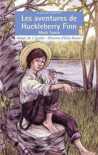Les aventures de Huckleberry Finn By Mark Twain