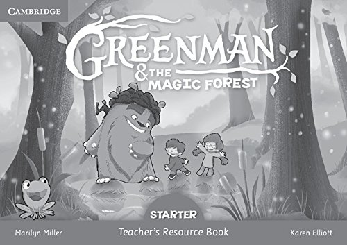Greenman and the Magic Forest Starter Teacher's Resource Book By Marilyn Miller