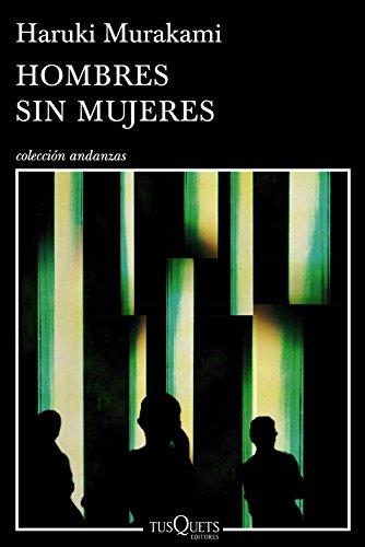 Hombres sin mujeres By Haruki Murakami