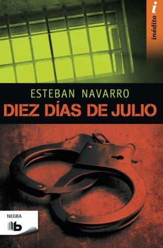 Diez Dias de Julio By Esteban Navarro