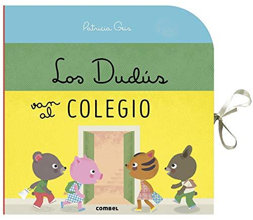Los Dudus Van Al Colegio By Patricia Geis