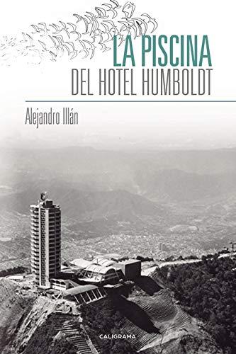 La piscina del Hotel Humboldt By Alejandro Illn