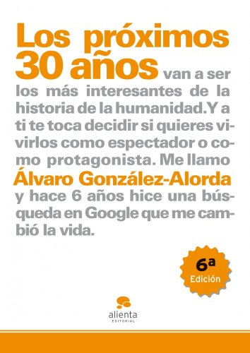 Los próximos 30 años-- By Álvaro González-Alorda